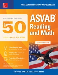 McGraw-Hill Education Top 50 Skills For A Top Score: ASVAB Reading and Math, Second Edition