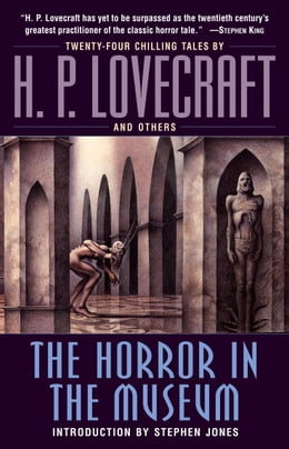 Book The Horror in the Museum by H.P. Lovecraft