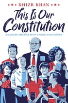 This Is Our Constitution Cover Image