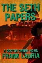 The Seth Papers by Frank Lauria