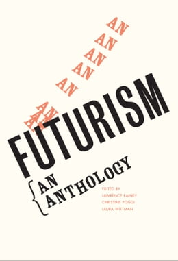 Book Futurism: An Anthology by Laura Wittman