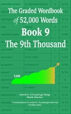The Graded Wordbook of 52,000 Words Book 9: The 9th Thousand by Gordon (Guoping) Feng