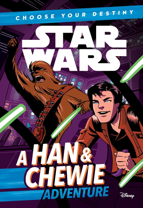 Star Wars: Choose Your Destiny (Book 1): A Han & Chewie Adventure