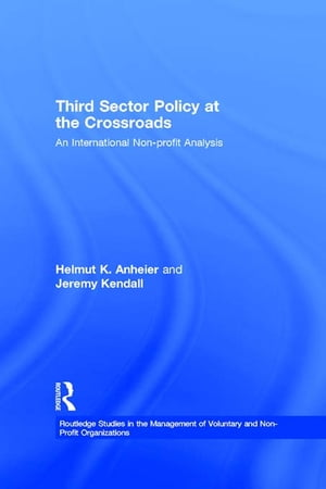 Third Sector Policy at the Crossroads An International Non-profit Analysis