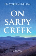 On Sarpy Creek by Ira Stephens Nelson