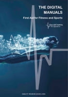 First Aid for Sports and Fitness Digital Manual: First Aid for Sports and Fitness Manual by Cory Jones