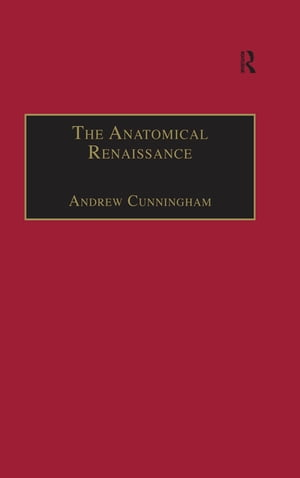 The Anatomical Renaissance The Resurrection of the Anatomical Projects of the Ancients
