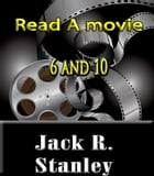 6 & 10 by Jack R. Stanley
