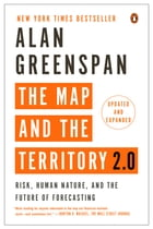 The Map and the Territory 2.0: Risk, Human Nature, and the Future of Forecasting