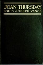 Joan Thursday by Louis Joseph Vance