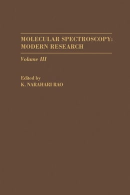 Book Molecular Spectroscopy: Modern Research V3 by Rao, K.N.