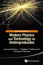 Modern Physics and Technology for Undergraduates by Lorcan M Folan