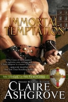 Immortal Temptation by Claire Ashgrove