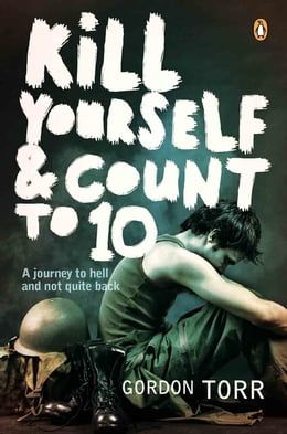 Book Kill Yourself & Count to 10 by Gordon Torr