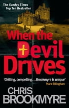 When The Devil Drives by Chris Brookmyre