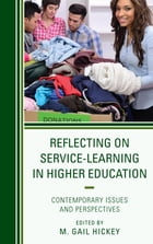 Reflecting on Service-Learning in Higher Education: Contemporary Issues and Perspectives