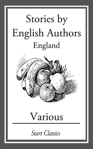 Stories by English Authors: England by Anthony Hope