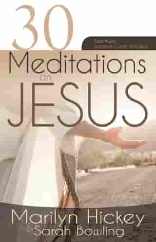 30 Meditations on Jesus by Marilyn Hickey