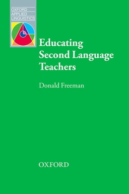 Book Educating Second Language Teachers by Donald Freeman