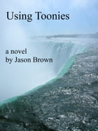 Using Toonies by Jason Brown