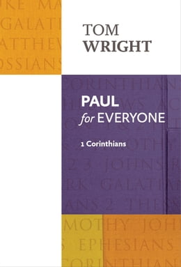 Book Paul for Everyone: 1 Corinthians by Tom Wright
