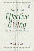 The Art Of Effective Giving by R. M. Lala