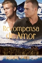 Recompensa de Amor by Scotty Cade