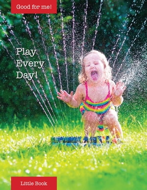 Play Every Day!