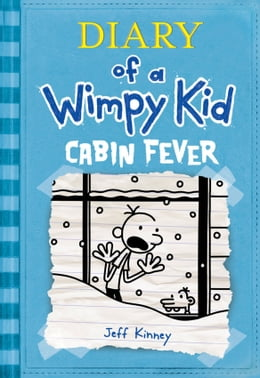 Book Diary of a Wimpy Kid: Cabin Fever: Cabin Fever by Jeff Kinney
