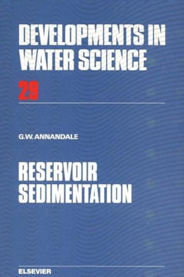 Book Reservoir Sedimentation by Annandale, G.W.