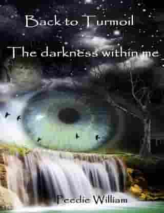 Back to Turmoil - The Darkness Within Me