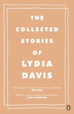 Book The Collected Stories of Lydia Davis by Lydia Davis