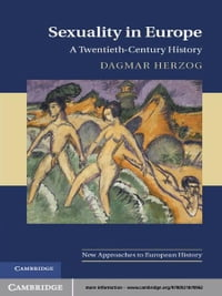 Sexuality in Europe: A Twentieth-Century History