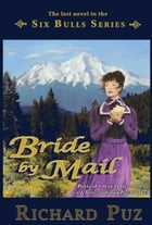 Bride by Mail by Richard Puz