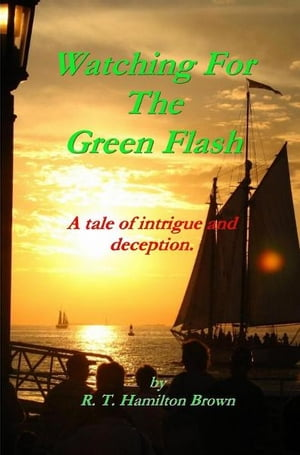 Watching For The Green Flash by R.T. Hamilton Brown