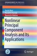 Nonlinear Principal Component Analysis and Its Applications 87522efa-2af3-4f7a-be7a-3ad2b588e876