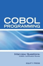 COBOL Programming Interview Questions: COBOL Job Interview Preparation by Equity Press