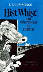 Hist Whist: And Other Poems for Children by E. E. Cummings