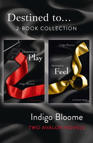 'Destined to...' 2-Book Collection: Destined to Play, Destined to Feel