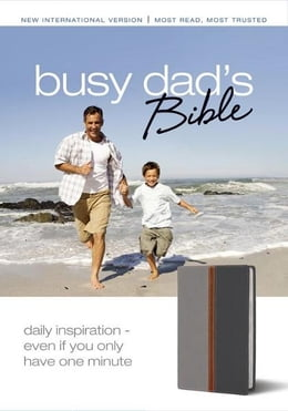 Book Busy Dad's Bible: Daily Inspiration Even If You Only Have One Minute by Various Authors