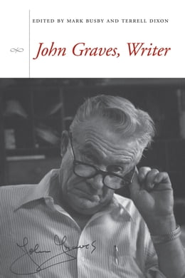 Book John Graves, Writer by Mark Busby