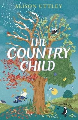 Book The Country Child by Alison Uttley