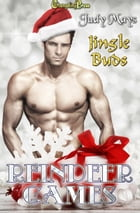 Jingle Buds (Reindeer Games) by Judy Mays