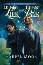 Letting Lier and Finding Pax by Harper Moon