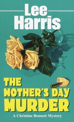 Book The Mother's Day Murder by Lee Harris