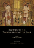 Records of the Transmission of the Lamp: Volume 2 (Books 4-9) The Early Masters by Daoyuan