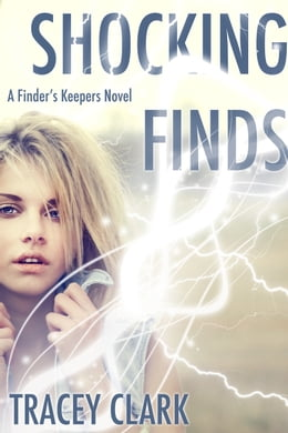 Book Shocking Finds (A Finder's Keepers Novel) by Tracey Clark