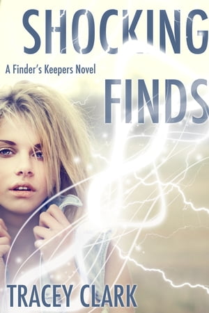 Shocking Finds (A Finder's Keepers Novel)