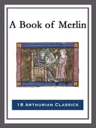 A Book of Merlin by George Parker Bidder