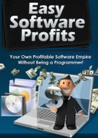 Easy Software Profits by Anonymous